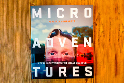 microadventures by alistair humphreys